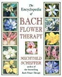 • The most comprehensive reference on Bach flower therapy in print. • Includes the latest information on Bach flower remedies, combination remedies, diagnosis, instructions for preparation, body maps, and more. • Illustrated with color plates of the ...