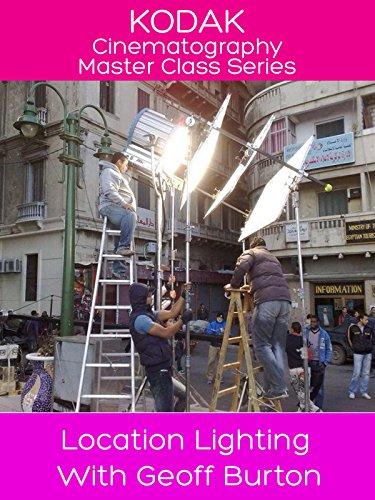 Kodak Cinematography Master Class - Location Lighting With Geoff ()