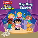 Fisher Price: Little People: Sing-Along Favorites