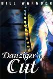 Danziger's Cut, Bill Warnock, 0595001815