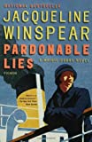 Pardonable Lies: A Maisie Dobbs Novel (Maisie Dobbs Novels)
