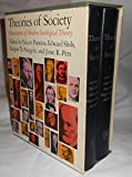 img - for Theories of Society: Foundations of Modern Sociological Theory [Complete Set in Two Volumes] book / textbook / text book
