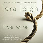 Live Wire: Elite Ops, Book 6 | Lora Leigh
