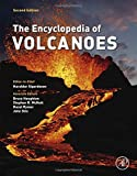 The Encyclopedia of Volcanoes 2nd Edition