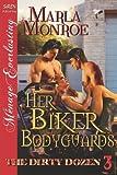 Her Biker Bodyguards [The Dirty Dozen 3] (Siren Publishing Menage Everlasting) (Dirty Dozen, Siren Publishing Menage Everlasting)