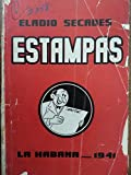 img - for Estampas de la epoca,por eladio secades,primera edicion,1941. book / textbook / text book