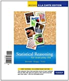 Statistical Reasoning for Everyday Life, Books a la Carte Edition (3rd Edition)