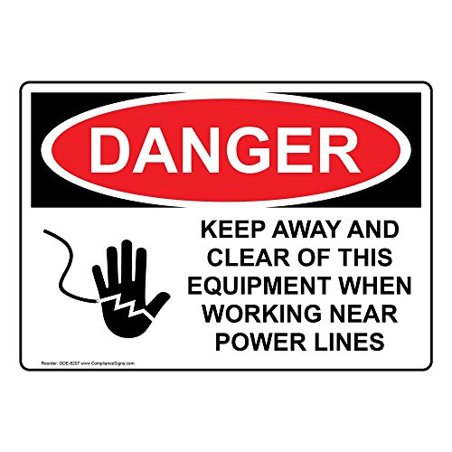 (ComplianceSigns Aluminum OSHA DANGER Keep Away Clear This Equipment Power Lines Sign, 14 X 10 in. with English Text and Symbol, White)
