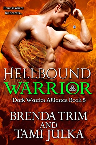 Hellbound Warrior: (Dark Warrior Alliance Book 8) by [Trim, Brenda, Julka, Tami]
