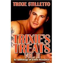 Trixie's Treats, Vol. II by Stilletto, Trixie (2006) Paperback