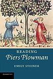 Reading 'Piers Plowman', Steiner, Emily, 0521687837
