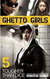 Ghetto Girls 5, Anthony Whyte, 0982541562