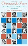 img - for By Judith Hicks Stiehm Champions for Peace: Women Winners of the Nobel Peace Prize (Second Edition) [Hardcover] book / textbook / text book