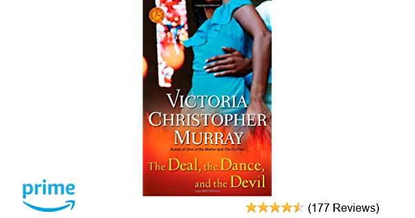 Amazon the deal the dance and the devil a novel amazon the deal the dance and the devil a novel 9781439194256 victoria christopher murray books fandeluxe