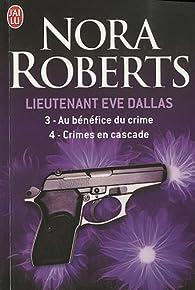 Lieutenant Eve Dallas, tomes 3 et 4 par Nora Roberts