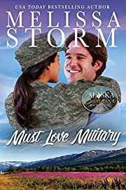 Must Love Military (The Alaska Sunrise Romances Book 2)