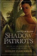Shadow Patriots: A Novel of the Revolution Kindle Edition