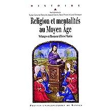 Religion et mentalités au Moyen Âge: Mélanges en l'honneur d'Hervé Martin (Histoire) (French Edition)