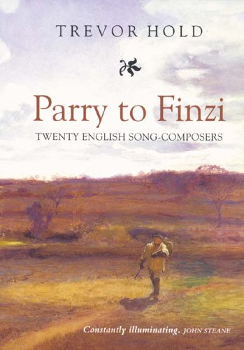 Parry to Finzi: Twenty English Song-Composers pdf