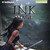 Book cover image for Ink Mage: A Fire Beneath the Skin, Book 1