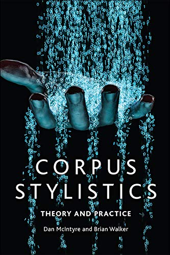 Corpus Stylistics: A Practical Introduction