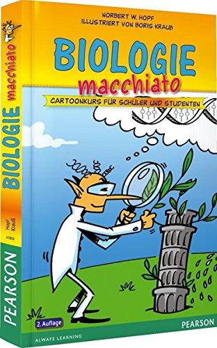 Biologie Macchiato. Für Schüler Und Studenten  Cartoonkurs Für Schüler Und Studenten  Pearson Studium   Scientific Tools
