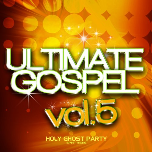 Ultimate Gospel Vol. 5 Holy Gh...