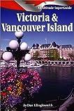 Victoria and Vancouver Island, Dan Klinglesmith, 1551536358