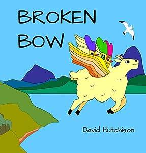 Broken Bow (Seordag Stories Book 2)