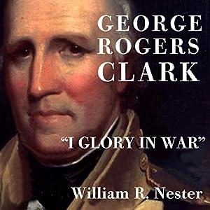 George Rogers Clark Audiobook