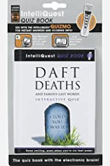 Daft Deaths and Famous Last Words IntelliQuest Quiz Hardcover