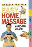 Easy Home Massage, Mario-Paul Cassar, 0737016132