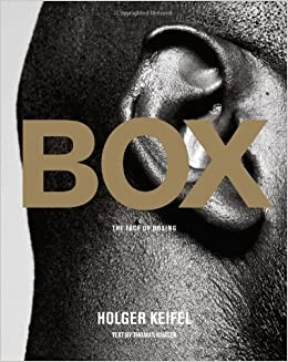 Box: The Face Of Boxing por Holger Keifel epub