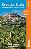 Croatia: Istria: with Rijeka and the Slovenian Adriatic (Bradt Travel Guide)