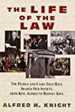 The Life of the Law, Alfred H. Knight, 0517799901