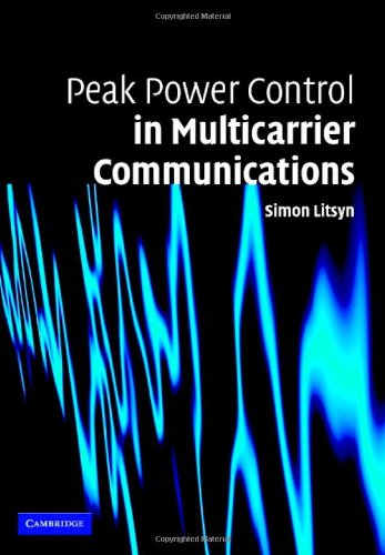 Peak Power Control in Multicarrier Communications: With Applications in OFDM and DMT