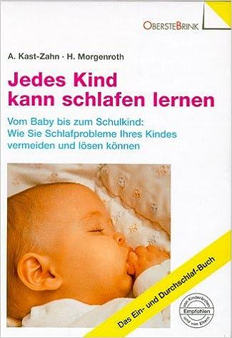 Vom Baby bis zum Schulkind: Wie Sie Schlafprobleme Ihres Kindes vermeiden und lösen können: Amazon.es: Libros