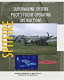 Supermarine Spitfire Pilot's Flight Operating Instructions