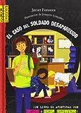 El Caso Del Soldado Desaparecido, Javier Fonseca, 8479425784