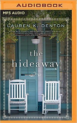 The Hideaway: Lauren K. Denton, Karthi Masters: 0191091199442 ...