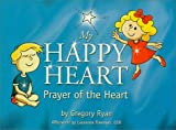My Happy Heart, Gregory Ryan, 0966694198