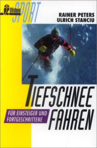 Tiefschneefahren: Für Einsteiger und Fortgeschrittene (Wintersport)