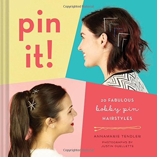 Book Cover: Pin It!: 20 Fabulous Bobby Pin Hairstyles