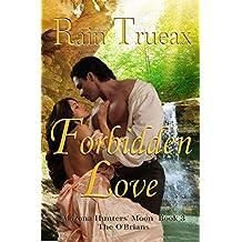 Forbidden Love: The O'Brians (Arizona Hunters' Moon Book 3)