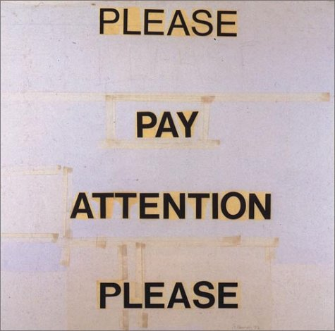 Please Pay Attention Please: Bruce Nauman's Words: Writings and Interviews (Writing Art)
