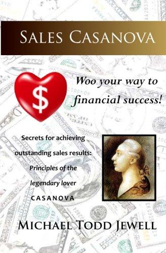 Download Sales Casanova: Woo your way to financial success! pdf