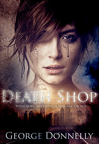 Death Shop: With Hope, Anything is Possible — Or Not