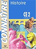 Connaître : Histoire, CE2 (Cahier)