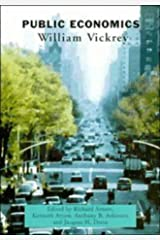 Public Economics: Selected Papers by William Vickrey (Caci) Hardcover