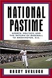 National Pastime, Barry Svrluga, 0385517858